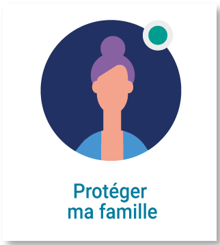 Protéger ma famille